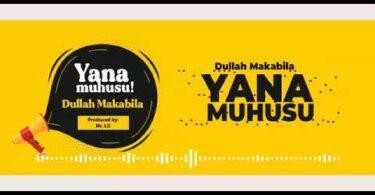 MP3 DOWNLOAD Dulla Makabila - Yanamuhusu
