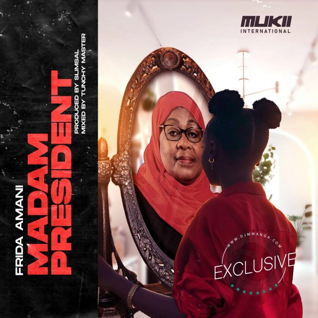MP3 DOWNLOAD Frida Amani – Madam President