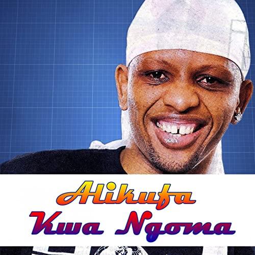 MP3 DOWNLOAD Mwana FA - Alikufa kwa ngoma