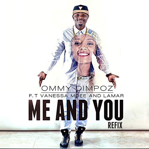 MP3 DOWNLOAD Ommy Dimpoz ft Vanessa Mdee - Me and You