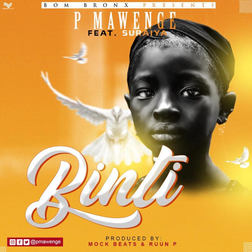 MP3 DOWNLOAD P Mawenge – Binti