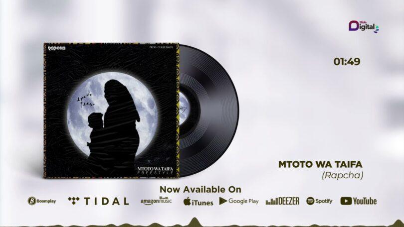 MP3 DOWNLOAD Rapcha - Mtoto Wa Taifa
