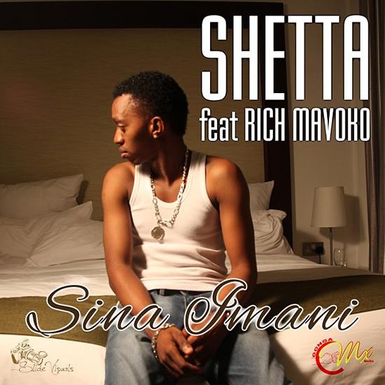 MP3 DOWNLOAD Shetta Ft Rich Mavoko – Sina Imani