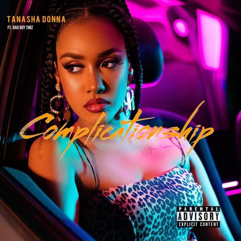 MP3 DOWNLOAD Tanasha Donna Ft BadBoy Timz – Complicationship