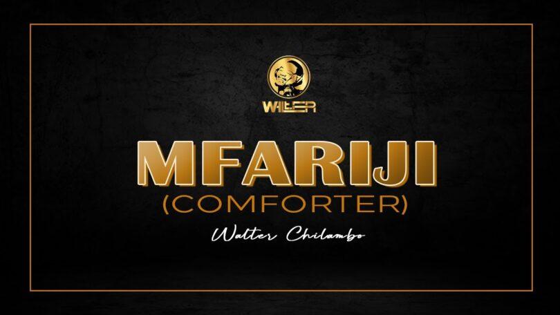MP3 DOWNLOAD Walter Chilambo - Mfariji