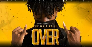 MP3 DOWNLOAD Young Killer Msodoki - The Waiting is Over