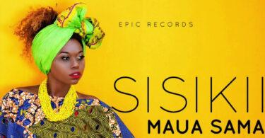 MP3 DOWNOAD Maua Sama - Sisikii