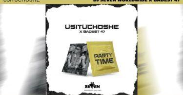 VIDEO DOWNLOAD Dj seven ft Baddest 47 - Usituchoshe