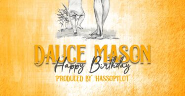 MP3 DOWNLOAD Dauce Mason - Happy Birthday