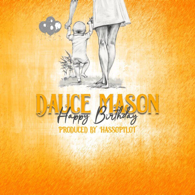 MP3 DOWNLOAD Dauce Mason - Happy Birthday