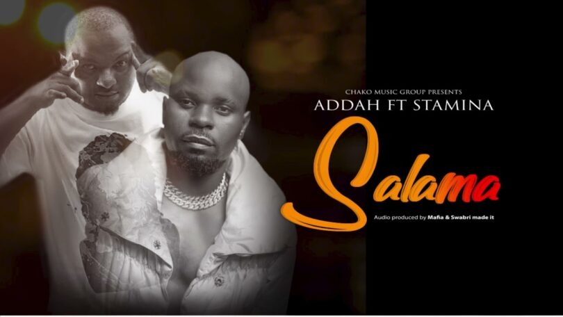 MP3 DOWNLOAD Addah ft Stamina - Salama