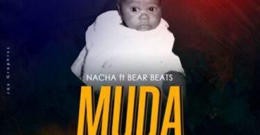 MP3 DOWNLOAD Nacha ft Bear Beatz - Muda