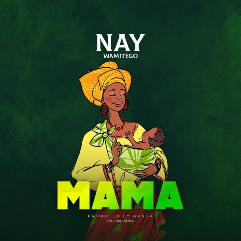 MP3 DOWNLOAD Nay Wamitego – Mama