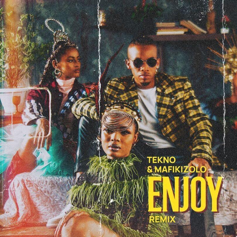MP3 DOWNLOAD Tekno Ft Mafikizolo – Enjoy Remix