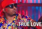 MP3 DOWNLOAD Tunda Man - True Love