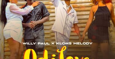 MP3 DOWNLOAD Willy Paul Ft Klons Melody – Odi Love