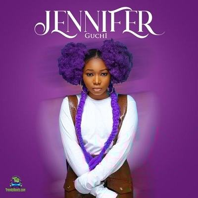 MP3 DOWNLOAD Guchi - Jennifer