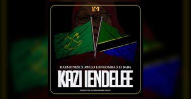 MP3 DOWNLOAD Harmonize ft H Baba & Awilo Longomba - Kazi Iendelee