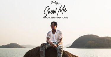 MP3 DOWNLOAD Joeboy – Show Me