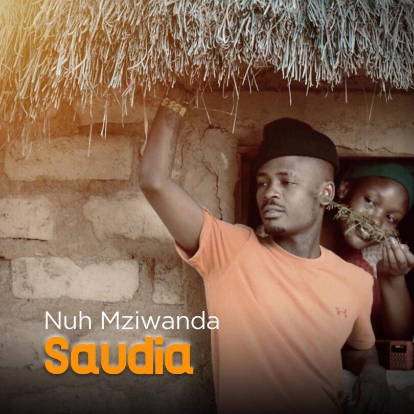 MP3 DOWNLOAD Nuh Mziwanda – Saudia