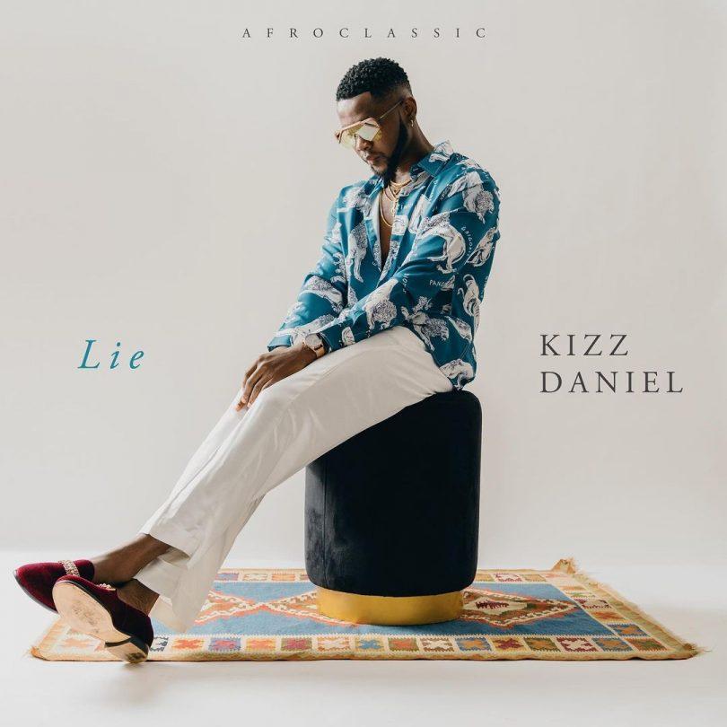 MP3 DOWNLOAD Kizz Daniel - Lie