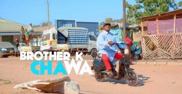 MP3 DOWNLOAD Brother K – Chawa