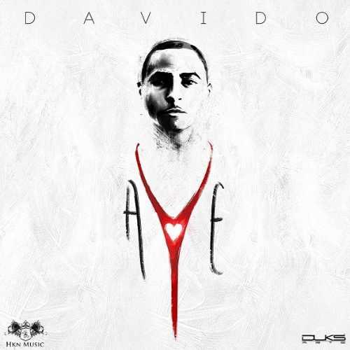 MP3 DOWNLOAD Davido - Aye