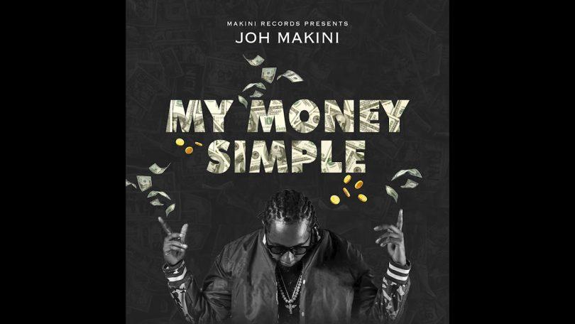 MP3 DOWNLOAD Joh Makini - My Money Simple