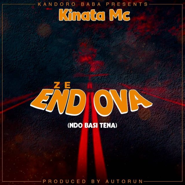 MP3 DOWNLOAD Kinata MC – Ze End Ova