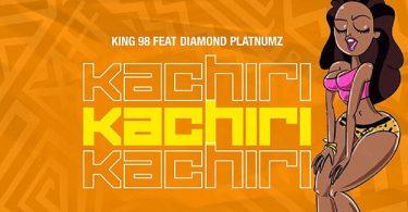 MP3 DOWNLOAD King 98 Ft Diamond Platnumz - Kachiri