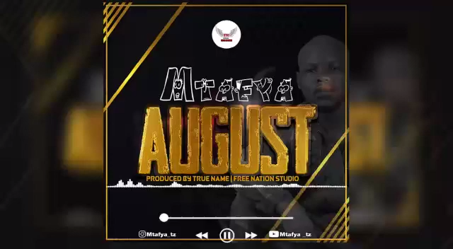 MP3 DOWNLOAD Mtafya – August