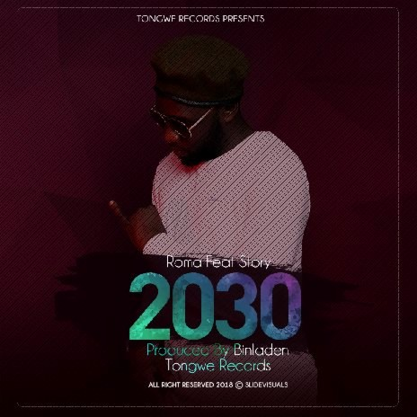 MP3 DOWNLOAD Roma Ft Story - 2030