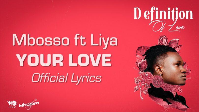 LYRICS Mbosso Ft Liya – Your Love MP4 DOWNLOAD