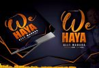 MP3 DOWNLOAD Ally Mahaba - Haya Wee