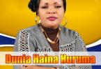 MP3 DOWNLOAD Bahati Bukuku - Dunia Haina Huruma