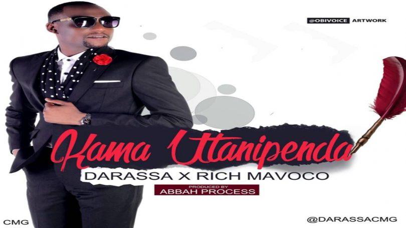 MP3 DOWNLOAD Darassa Ft Rich Mavoko – Kama Utanipenda