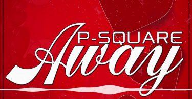 MP3 DOWNLOAD P-Square - Away