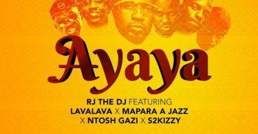 MP3 DOWNLOAD Rj the Dj ft Ft Lava Lava X Mapara Jazz X Ntoshi Gaz - Ayaya