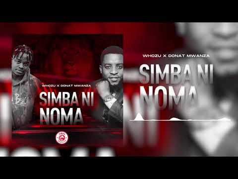 MP3 DOWNLOAD Whozu & Donat Mwanza - Simba ni Noma