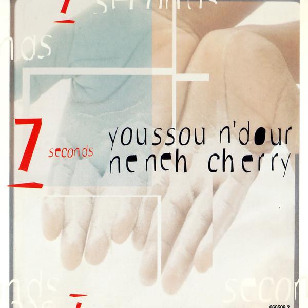 Youssou N'Dour Ft Neneh Cherry - 7 Seconds Lyrics