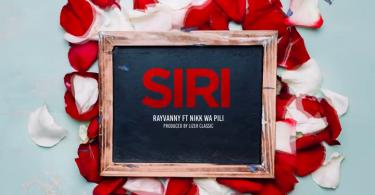 MP3 DOWNLOAD Rayvanny ft Nikk wa Pili - Siri