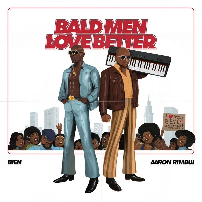 MP3 DOWNLOAD Bien x Aaron Rimbui - Bald Men Anthem