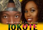 MP3 DOWNLOAD Maua Sama Ft Hanstone – Iokote