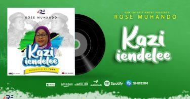 MP3 DOWNLOAD Rose Muhando - Kazi Iendelee